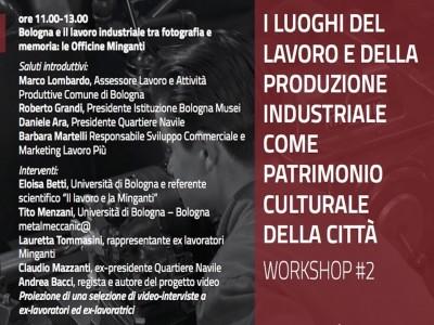 Il lavoro industriale a Bologna e le Officine Minganti