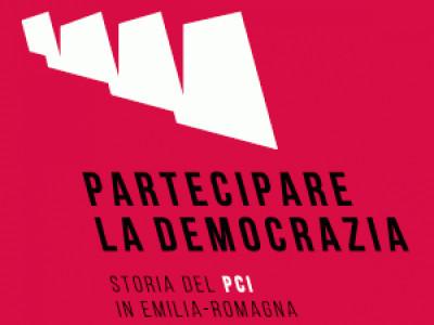 Partecipare la democrazia: storia del PCI in Emilia-Romagna